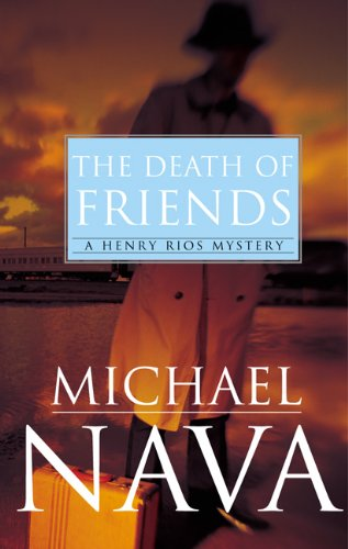 Death of Friends A Henry Rios Mystery  2004 edition cover