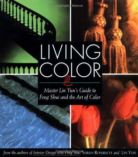 Living Color Master Lin Yun's Guide to Feng Shui and the Art of Color  1994 edition cover