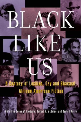 Black Like Us A Century of Lesbian, Gay, and Bisexual African American Fiction 2nd 2011 edition cover