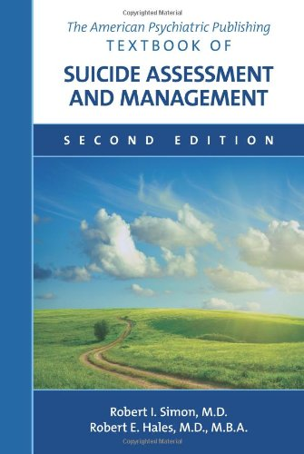 American Psychiatric Publishing Textbook of Suicide Assessment and Management  2nd 2012 (Revised) edition cover
