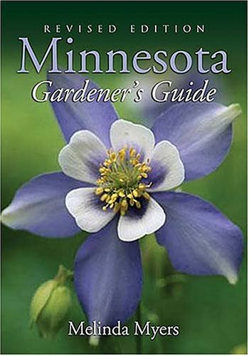 Minnesota Gardener's Guide   2005 (Revised) edition cover