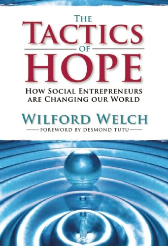 Tactics of Hope How Social Entrepreneurs Are Changing Our World N/A edition cover