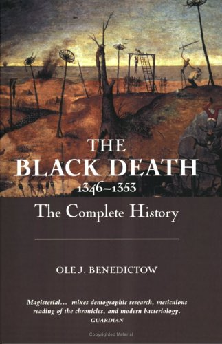 Black Death, 1346-1353 The Complete History  2005 edition cover