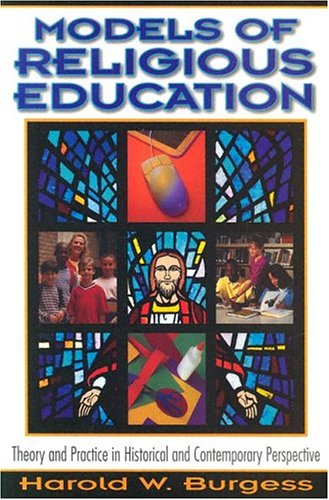 Models of Religious Education : Theory and Practice in Historical and Contemporary Perspective 1st 2001 edition cover