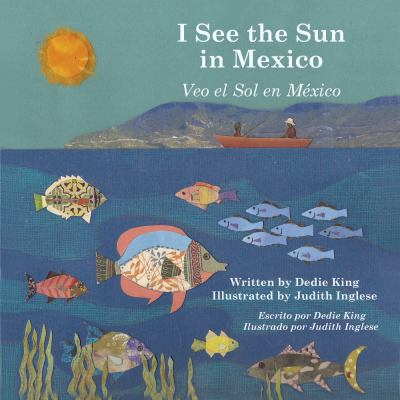 I See the Sun in Mexico   2012 9781935874140 Front Cover