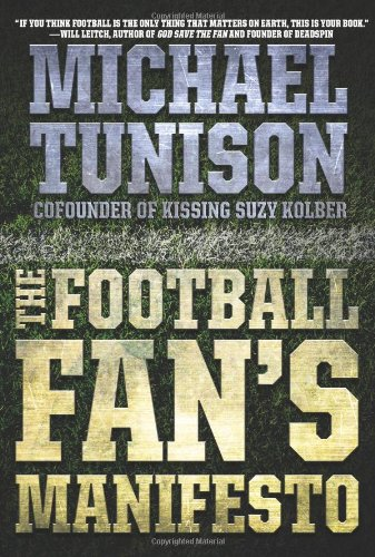 Football Fan's Manifesto   2009 9780061735141 Front Cover