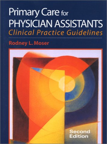 Primary Care for Physician Assistants  2nd 2001 9780071370141 Front Cover