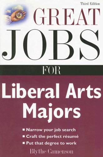 Great Jobs for Liberal Arts Majors  3rd 2008 edition cover