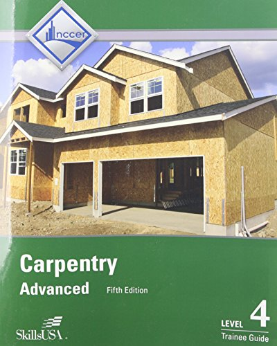 Carpentry Advanced Level 4 Trainee Guide  5th 2015 9780133823141 Front Cover
