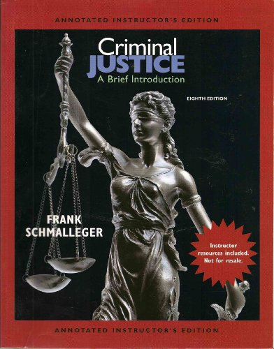 CRIMINAL JUSTICE:BRIEF INTRO.>ANNOT< N/A 9780135043141 Front Cover