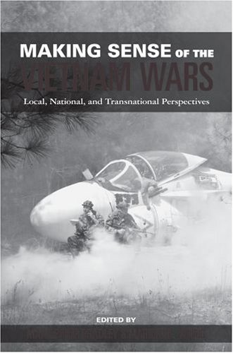 Making Sense of the Vietnam Wars Local, National, and Transnational Perspectives  2008 edition cover