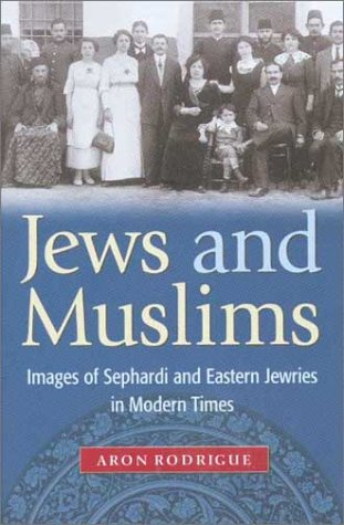Jews among Muslims Images of Sephardi and Eastern Jewries in Modern Times  2003 edition cover