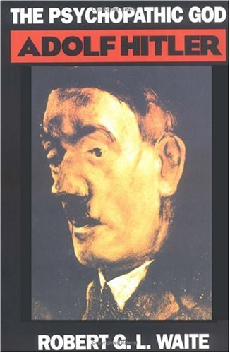 Psychopathic God Adolf Hitler Reprint  edition cover