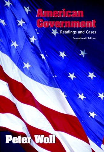 American Government Readings and Cases 17th 2008 edition cover