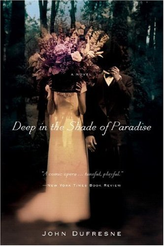 Deep in the Shade of Paradise   2008 edition cover