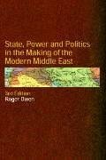 State, Power and Politics in the Making of the Modern Middle East  3rd 2004 (Revised) 9780415297141 Front Cover