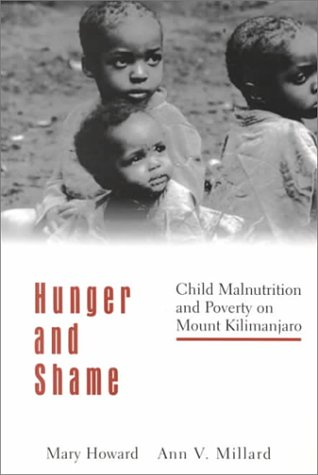 Hunger and Shame Child Malnutrition and Poverty on Mount Kilimanjaro  1998 edition cover