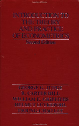 Introduction to the Theory and Practice of Econometrics  2nd 1988 (Revised) 9780471624141 Front Cover