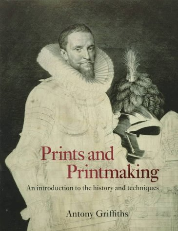 Prints and Printmaking An Introduction to the History and Techniques  1996 edition cover