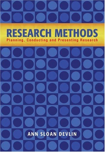 Research Methods Planning, Conducting, and Presenting Research  2006 edition cover