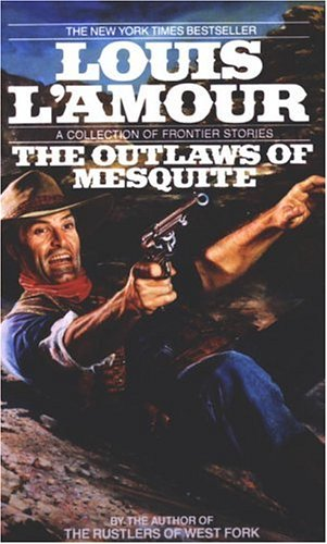 Outlaws of Mesquite   1997 9780553287141 Front Cover