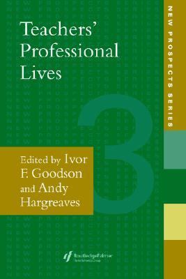 Teachers' Professional Lives   2004 9780750705141 Front Cover