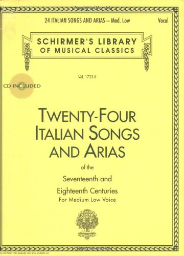 Twenty-Four Italian Songs and Arias of the Seventeenth and Eighteenth Centuries Medium Low Voice N/A edition cover