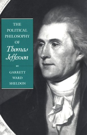 Political Philosophy of Thomas Jefferson   1991 (Reprint) edition cover