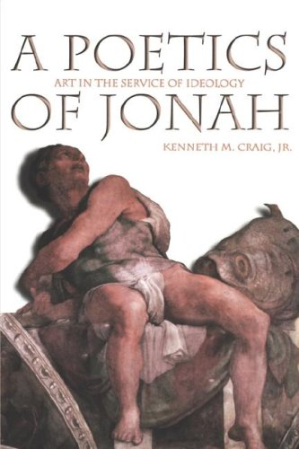 Poetics of Jonah Art in the Service of Ideology N/A 9780865546141 Front Cover