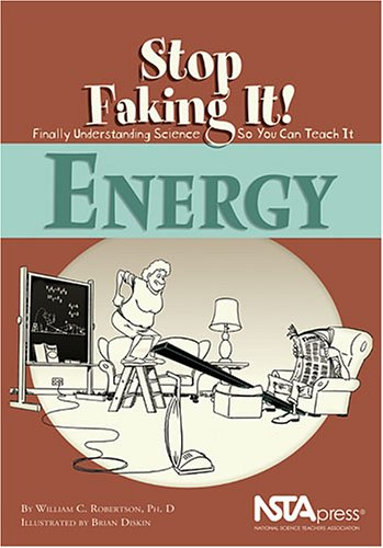 Energy Stop Faking It! Finally Understanding Science So You Can Teach It  2002 edition cover