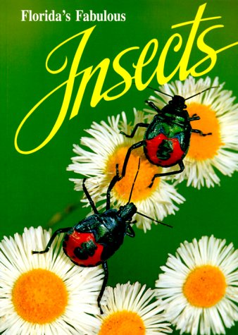 Florida's Fabulous Insects N/A 9780911977141 Front Cover