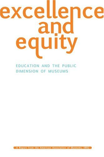 Excellence and Equity Education and the Public Dimension of Museums  1998 edition cover