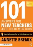 101 Answers for New Teachers and Their Mentors Effective Teaching Tips for Daily Classroom Use 3rd 2015 (Revised) edition cover