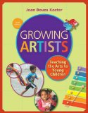 Growing Artists: Teaching the Arts to Young Children  2014 edition cover