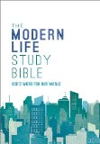 Holy Bible: New King James Version, Modern Life Study Bible  2013 edition cover