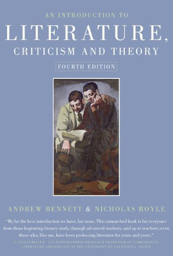 Introduction to Literature Criticism and Theory 4th 2008 (Revised) 9781405859141 Front Cover