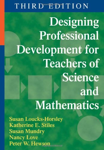 Designing Professional Development for Teachers of Science and Mathematics  3rd 2010 edition cover