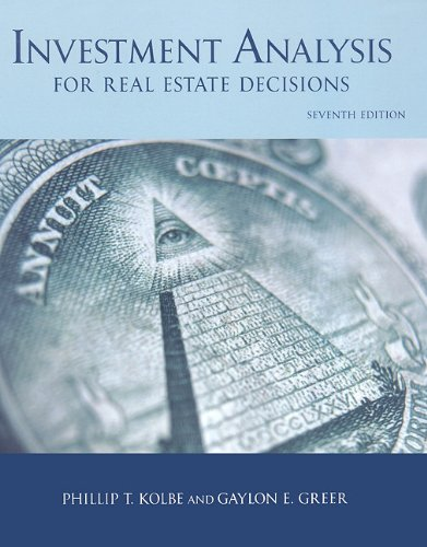 Investment Analysis for Real Estate Decisions 7th 2009 9781427783141 Front Cover