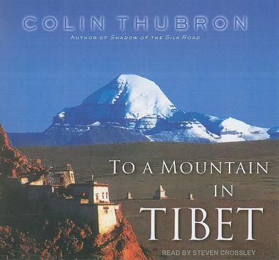 To a Mountain in Tibet: Library Edition  2011 edition cover