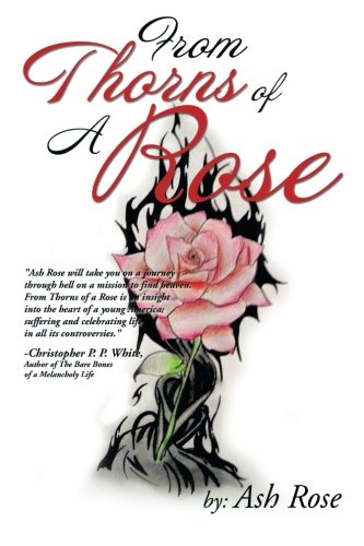 From Thorns of a Rose:   2013 9781493119141 Front Cover