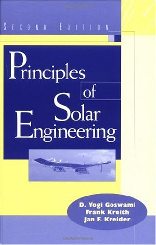 Principles of Solar Engineering  2nd 2000 (Revised) edition cover