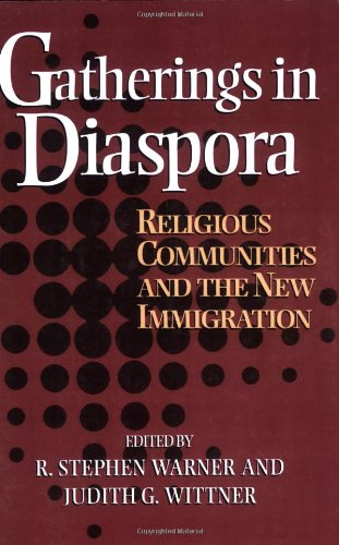 Gatherings in Diaspora Religious Communities and the New Immigration N/A edition cover