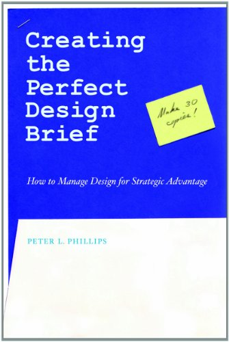 Creating the Perfect Design Brief How to Manage Design for Strategic Advantage 2nd 2012 edition cover