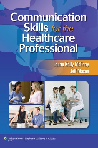 Communication Skills for the Healthcare Professional   2011 edition cover