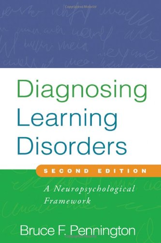 Diagnosing Learning Disorders, Second Edition A Neuropsychological Framework 2nd 2009 (Revised) 9781593857141 Front Cover
