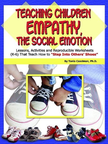 Teaching Children Empathy, the Social Emotion Lessons, Activities, and Reproducible Worksheets N/A edition cover
