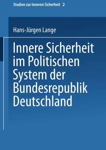 Innere Sicherheit Im Politischen System der Bundesrepublik Deutschland   1999 9783810022141 Front Cover