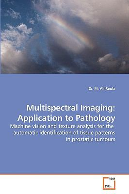 Multispectral Imaging : Application to Pathology N/A 9783836495141 Front Cover