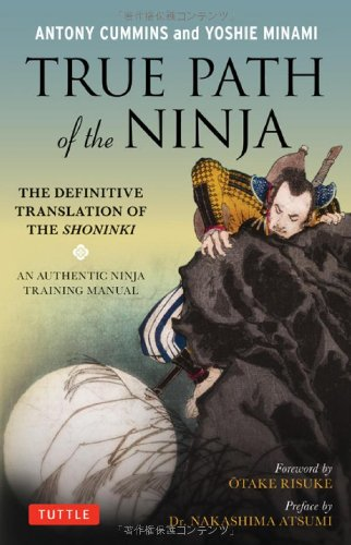 True Path of the Ninja The Definitive Translation of the Shoninki  2010 edition cover