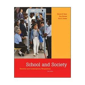 School and Society Historical and Contemporary Perspectives 5th 2006 edition cover